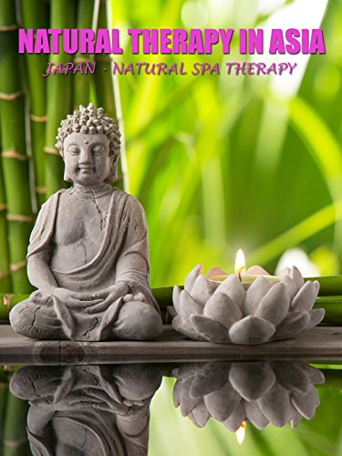 Therapeutics Spa - Natural Therapy in Asia - Japan : Natural Spa Therapy
