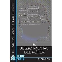JUEGO MENTAL DEL POKER, EL