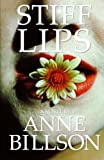 img - for Stiff Lips book / textbook / text book