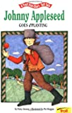 Johnny Appleseed Goes A' Planting - Pbk (A Troll First-Start Tall Tale)
