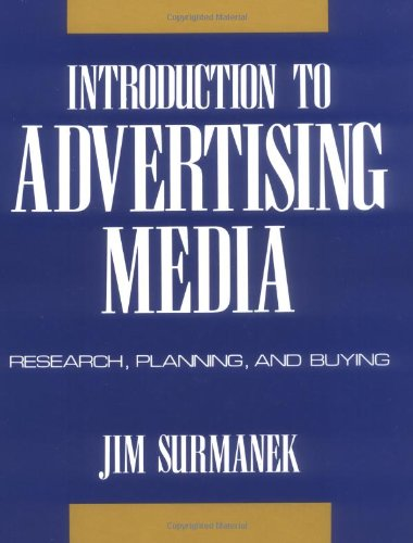 Introduction to Advertising Media: Research, Planning, and Buying