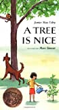img - for A Tree Is Nice by Janice May Udry (1987-06-26) book / textbook / text book