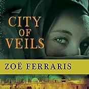 City of Veils: A Novel | Zoe Ferraris