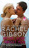 What I Love About You (Military Men Book 1)