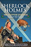 Sherlock Holmes and The Scottish Question: Sons of the Thistle