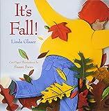 It's Fall (Celebrate the Seasons)