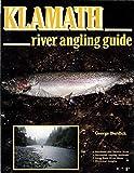 Klamath River Angling Guide