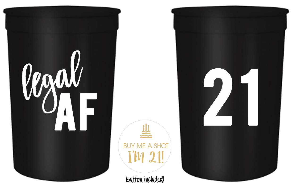 Legal AF 21st Birthday Party Cups and 1''Buy Me a Shot I'm 21'' Button! Set of 12, 16oz White and Gold 21st Birthday Stadium Cups, Perfect for Birthday Parties, Birthday Decorations! (Black)