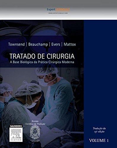 Sabiston Tratado de Cirurgia: A Base Biológica da Prática Cirúrgica Moderna
