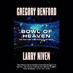 Bowl of Heaven | Larry Niven,Gregory Benford
