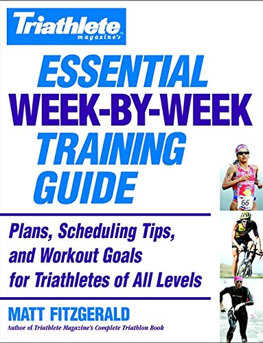 Triathlete Magazine's Essential Week-by-Week Training Guide: Plans, Scheduling Tips, and Workout Goals for Triathletes of All Levels (Best Web Design Magazines)