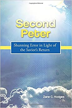 Second Peter: Shunning Error in Light of the Savior's Return
