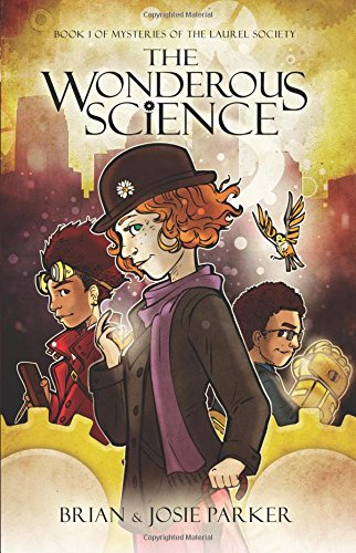 Download The Wonderous Science: Book 1 of Mysteries of The Laurel Society (Volume 1) ebook