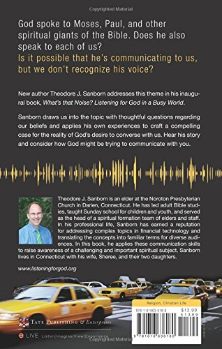Whats That Noise? Listening for God in a Busy World