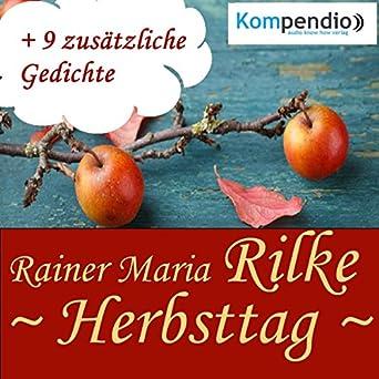 Amazon Com Herbsttag Audible Audio Edition Rainer Maria Rilke