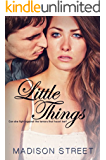 Little Things (Second Chances Book 1)