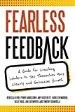 Fearless Feedback: A Guide for Coaching Leaders to