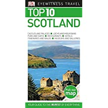 Top 10 Scotland (Dk Eyewitness Top 10 Travel Guide)