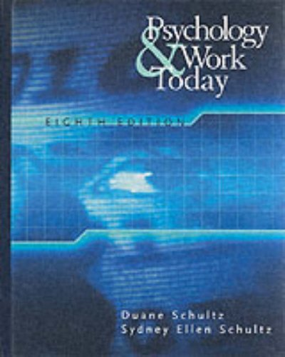 Psychology and Work Today: An Introduction to Industrial and Organizational Psychology (8th Edition)