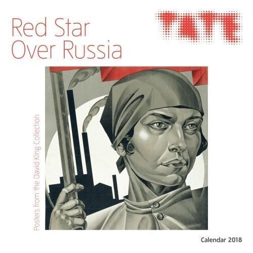Tate - Red Star Over Russia Wall Calendar 2018 (Art Calendar)