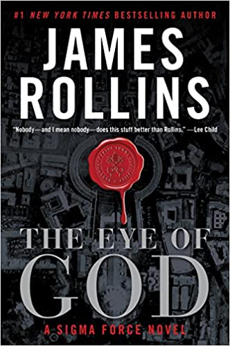 The Eye of God: A Sigma Force Novel: Amazon.ca: Rollins, James: Books