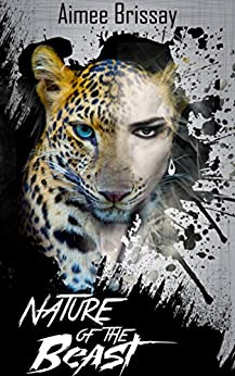 Nature of the Beast (Tangled Bonds Book 1) by [Brissay, Aimee]