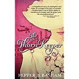 The Thorn Keeper by Pepper Basham (2016-02-28)