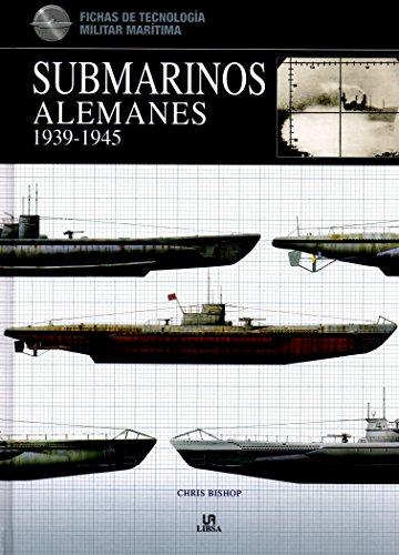 Submarinos Alemanes. 1939-1945