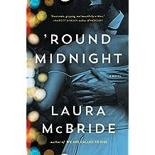 'Round Midnight: A Novel