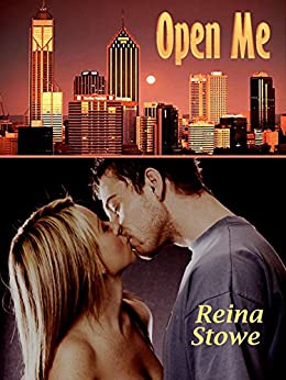 Open Me (Upton All Night #1) by [Stowe, Reina]