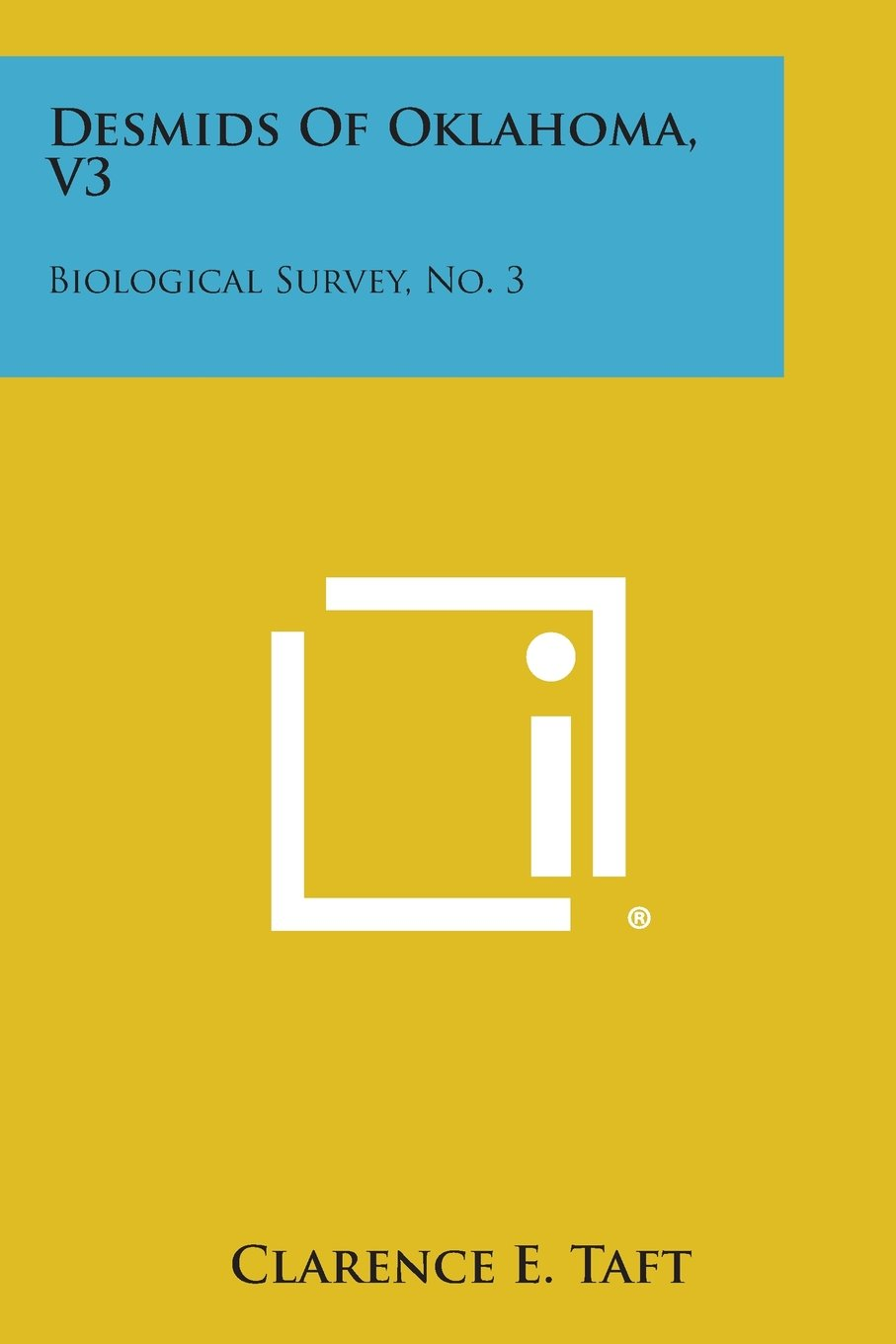 Desmids of Oklahoma, V3: Biological Survey, No. 3 PDF