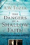 Dangers of a Shallow Faith: Awakening from Spiritual Lethargy