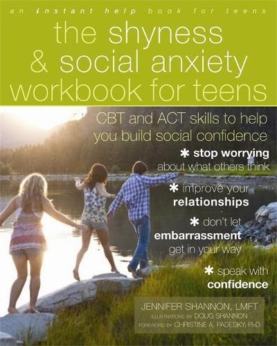 Amazon.com: The Shyness and Social Anxiety Workbook for Teens: CBT ...
