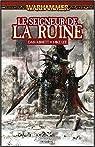 Warhammer - Malus Darkblade 05 - Le Seigneur de la Ruine par Abnett