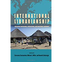 International Librarianship: Developing Professional, Intercultural, and Educational Leadership