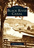 img - for Black River Canal (NY) (Images of America) book / textbook / text book