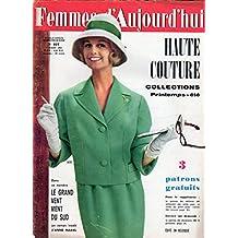 Femmes d'Aujourd'hui n° 827 - 9 mars 1961 - Buffalo Bill et Petite-Souris (3/4)/Le Chevalier Printemps (31)/Marie Laforêt