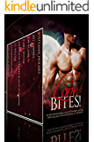 Love Bites: 10 Scorching Hot Tales of Paranormal Romance: Vampires, Shifters, Witches and Other Creatures of the Night