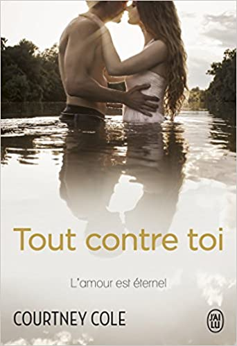 Beautifully broken - Tout contre toi - Courtney Cole