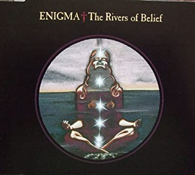 The Rivers Of Belief by Enigma