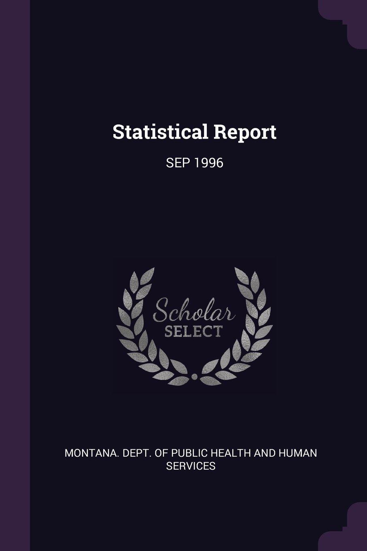 Read Online Statistical Report: Sep 1996 ebook