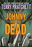 Johnny and the Dead (The Johnny Maxwell Trilogy Book 2)