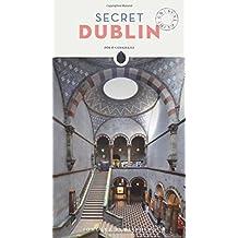 Secret Dublin - An Unusual Guide