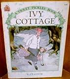 Ivy Cottage, E. J. Taylor, 0394879805