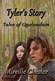 Tyler's Story: Tales of Quelondain