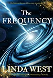 The Frequency: Fulfill all Your Wishes by