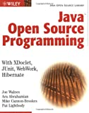 Java Open Source Programming, Joseph Walnes and Ara Abrahamian, 0471463620