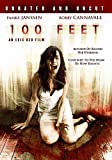 100 Feet (Unrated and Uncut)