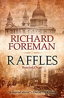 Raffles: Bowled Over by [Foreman, Richard]