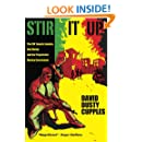 Stir It Up: The CIA Targets Jamaica, Bob Marley and the Progressive Manley Government